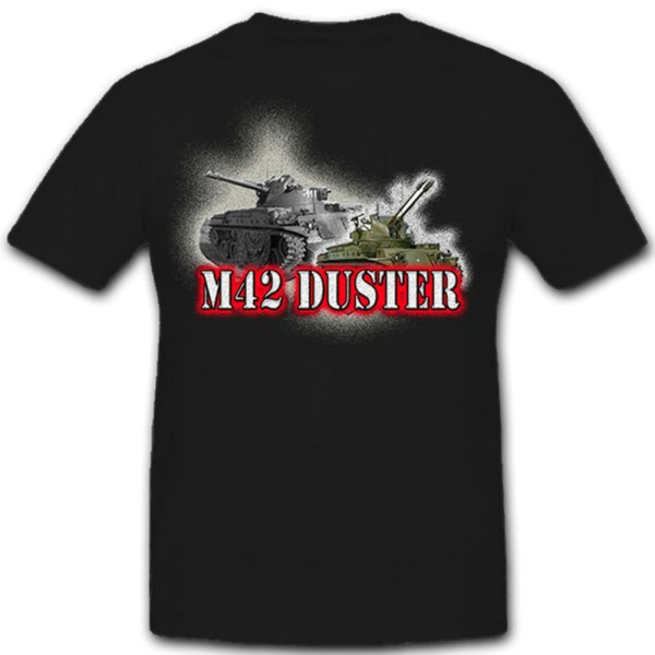 M42 Duster-Flakpanzer US Army Bundeswehr - T Shirt #8275