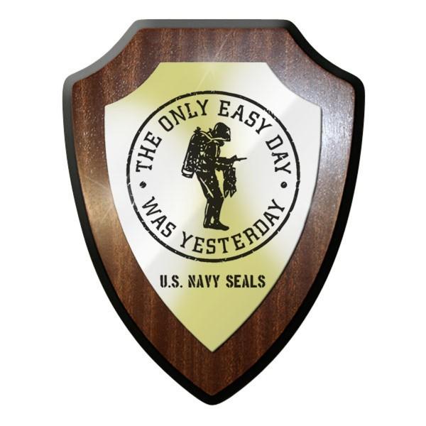 Wappenschild- The Only Easy Day Was States Navy Seals Taucher Emblem - #11727