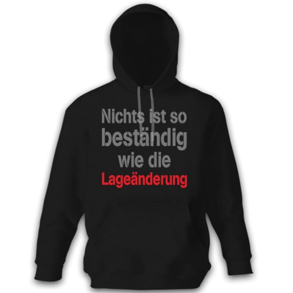 Nothing is as constant as the change of state - Bundeswehr Bund - Hoodie # 11110