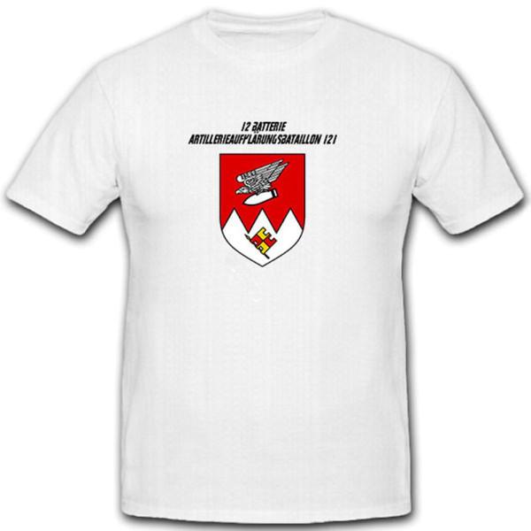 12 Batterie Artillerieaufklärungsbataillon 121 - Bundeswehr - T Shirt #11299