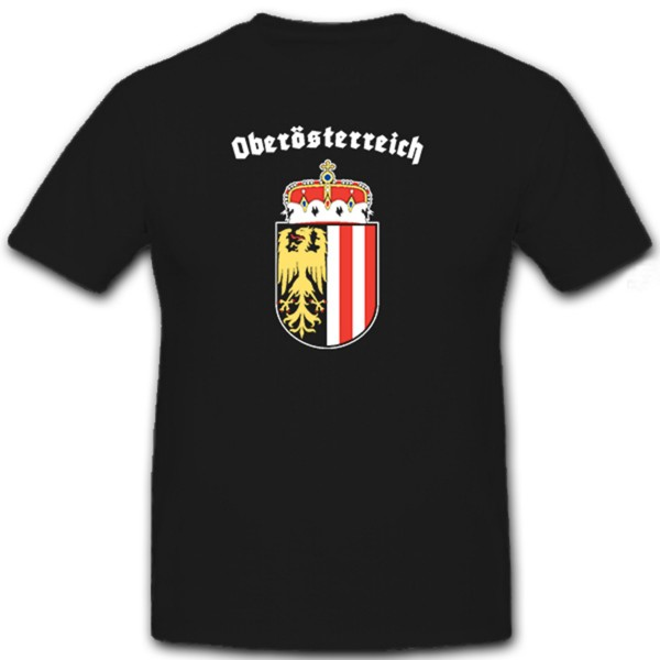 Oberösterreich Wappen heutiges Heimat Vaterland Austria- T Shirt #12331
