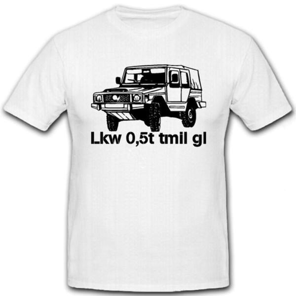 Lkw 0,5t tmil gl Bundeswehr Geländewagen Auto 4x4 Typ 183 - T Shirt #7161