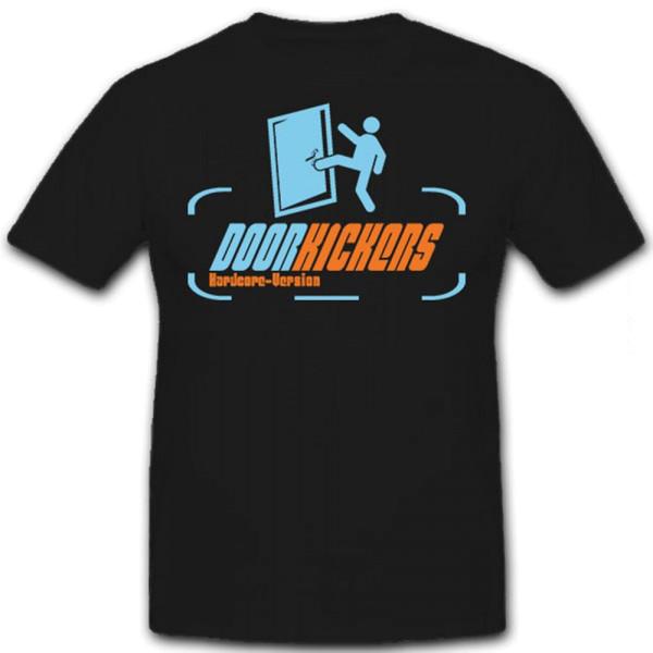 DOORkickers Hardcore Version DOOR KICKERS Tür eintreten Army - T Shirt #13027