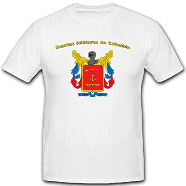 Fuerzas Militares de Colombia - Streitkräfte Kolumbiens Republik T Shirt #12360