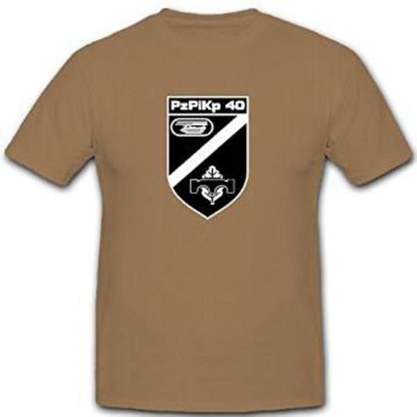 PzPiKp 40 Panzerpionierkompanie Panzer Pioniere Kompanie - T Shirt # 11339