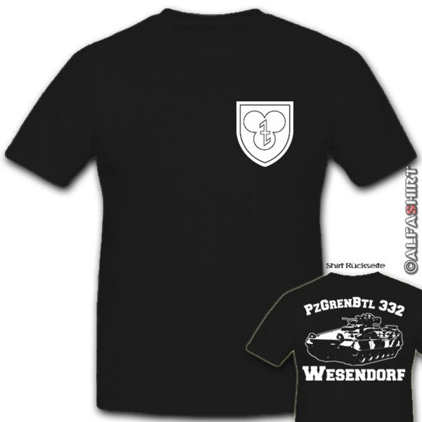 PzGrenBtl 332 Wesendorf Bundeswehr Panzergrenadier Bataillon - T Shirt #10662