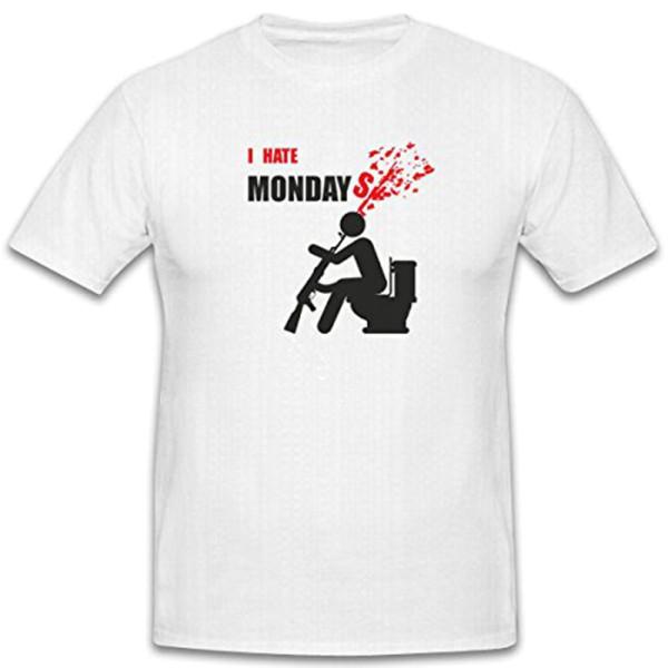 I HATE MONDAY`S Ich hasse Montag Montage keinen Bock Unlust - T Shirt #7770