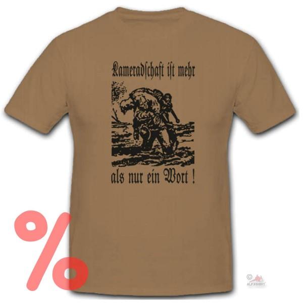 Gr. L - SALE Shirt Kameradschaft ist mehr als nur ein Wort Bundeswehr #R470