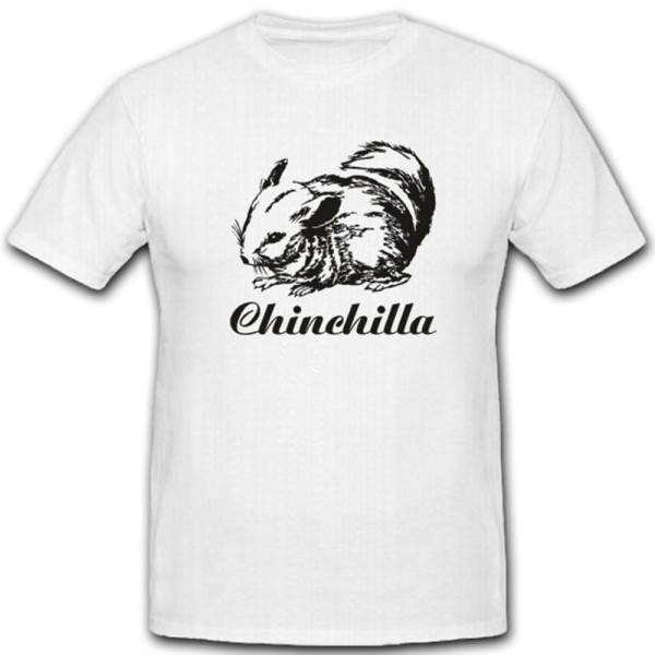 Chinchilla Fan Haustier Tier Nager Flauschig Liebe - T Shirt #3100