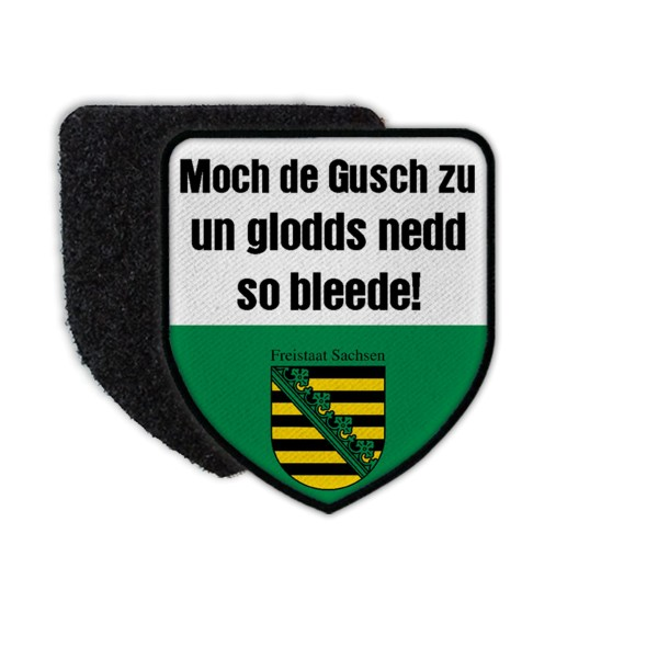 Patch Saxony - Saxon dialect humor saying Dresden Saxonia Sachse # 35995