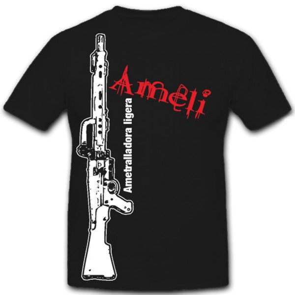 AMELI Ametralladora ligera MG leichtes Maschinengewehr Gewehr - T Shirt #12298