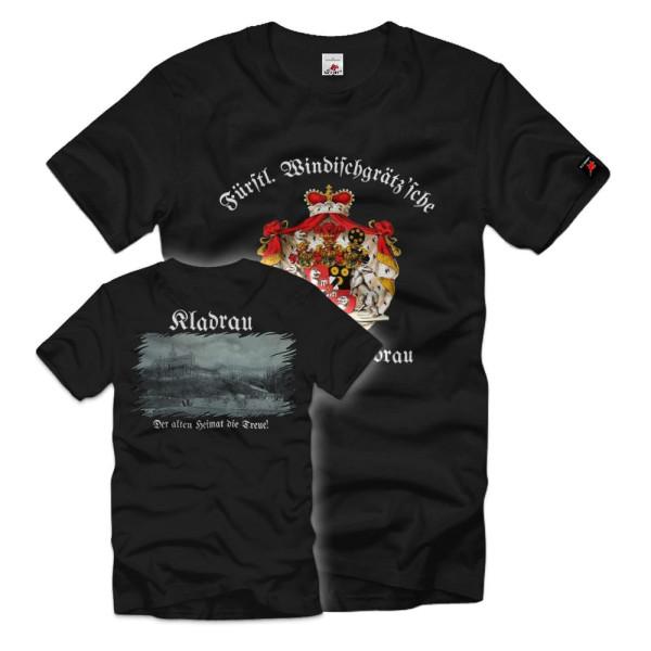 Fürstl. Windisch Graetz'sche Kladrau Sudentenland Sudentendeutsche T-Shirt#36140