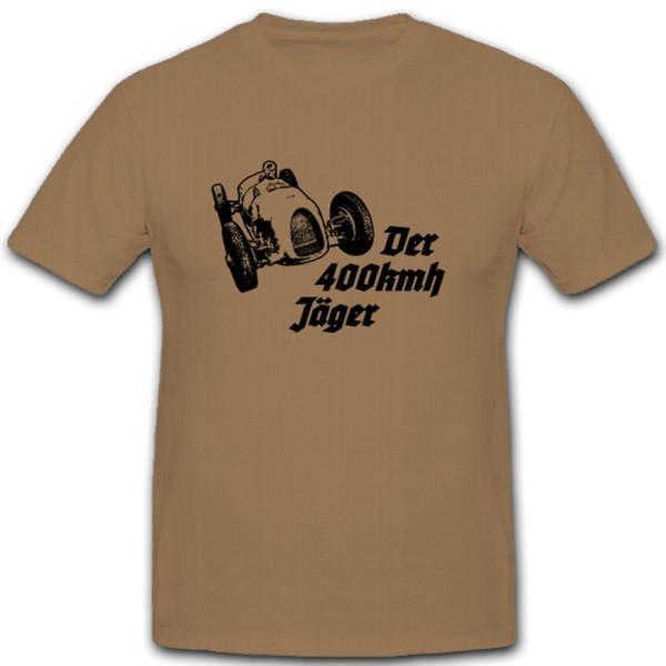 The 400kmh Hunter Germany AU Car Racing Car Car Racing - T Shirt # 11507