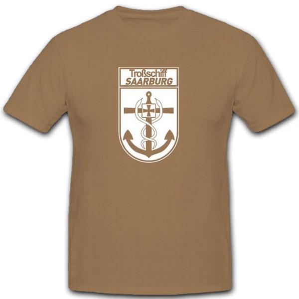 Troßschiff Saarburg A1415 Bundeswehr Bund Bw Bundesmarine Wappen - T Shirt #9104