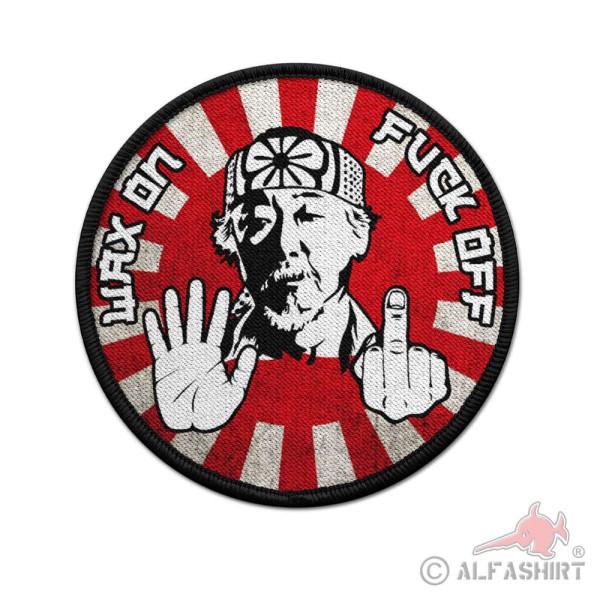 9cm Patch Mr Miyagi Wax on Fuck off Karate Kid Fun Aufnäher 80er Retro #36912