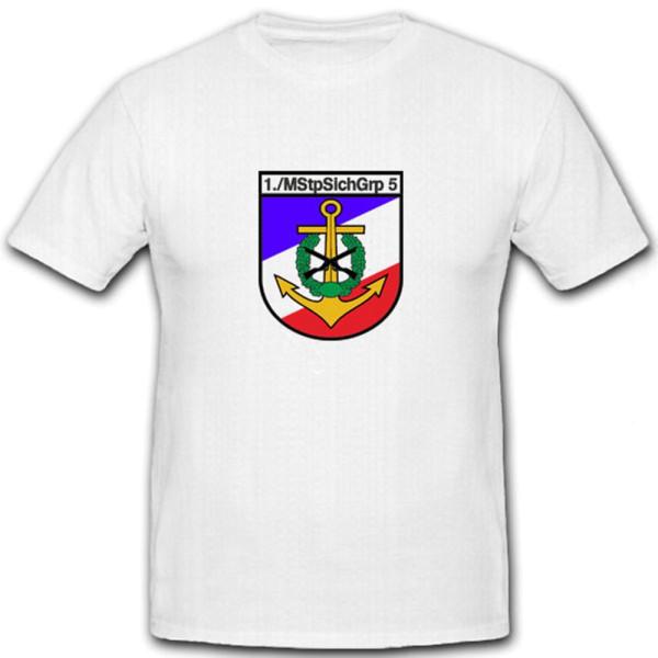 1. MStpSichGrp 5 Marine Stützpunktsicherungsgruppe Bundeswehr - T Shirt #6967