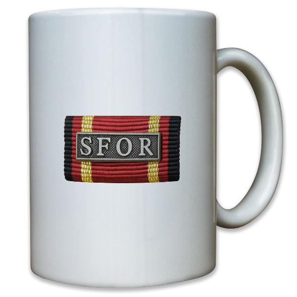 Ordensspange SFOR Auslandseinsatz BW Bund Auszeichnung - Tasse #10984