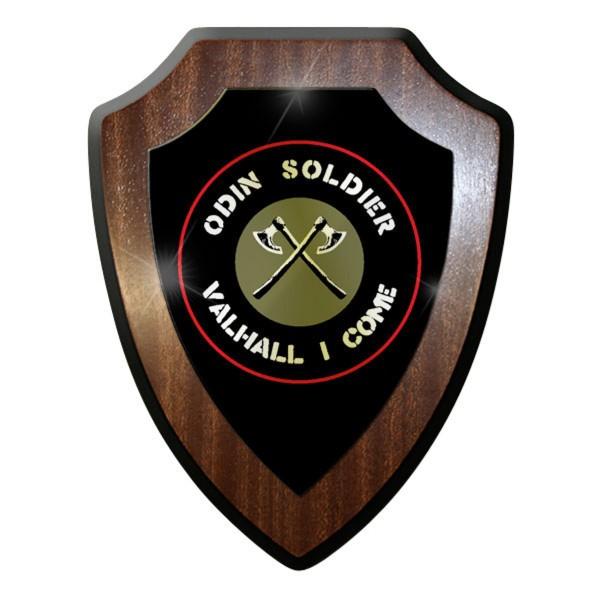 Wappenschild - Odin Soldier Valhall I Come - Germanen Axt SoldatAbzeichen #11697
