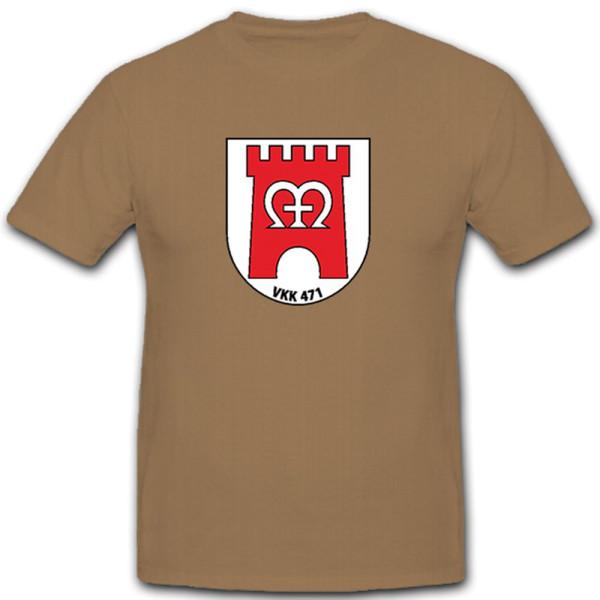 VKK 471 Stabskompanie Verteidigungskreiskommando Marburg Lahn - T Shirt #10533