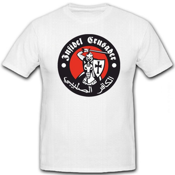Infidel Crusader- T Shirt #6122