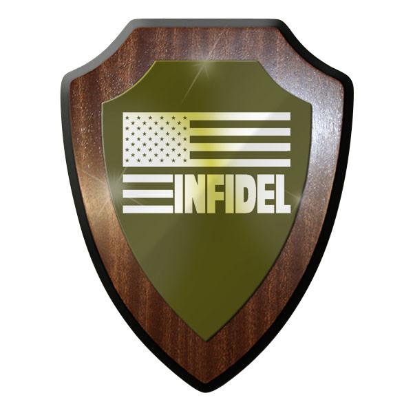 Wappenschild -Infidel Ungläubiger USA Flagge Fahne Abzeichen Army #9701