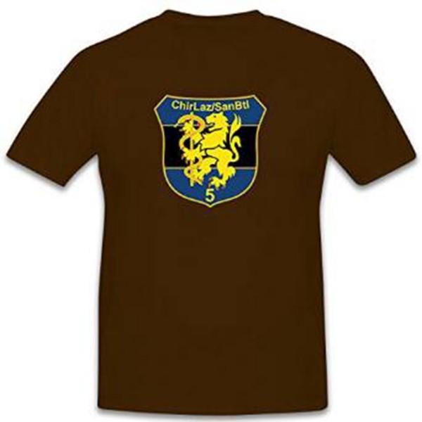 ChirLaz SanBtl 5 Sanitäts Bataillon 5 Lazarett Deutschland - T Shirt #11205