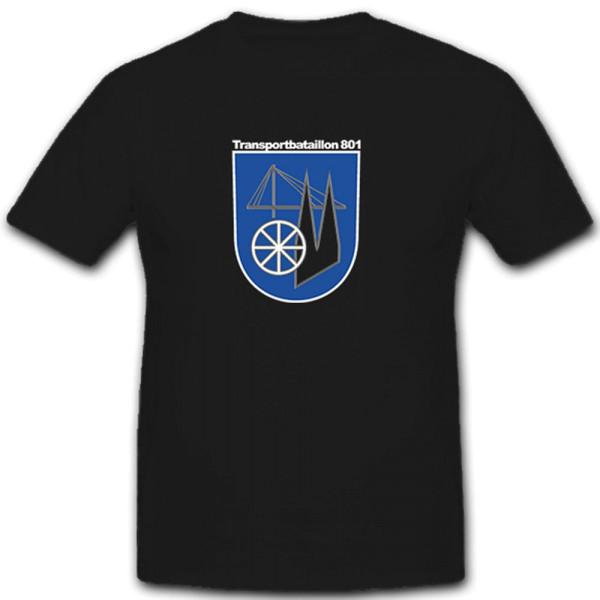 Transportbataillon 801 Logistiktruppe Logistik Bundeswehr BW - T Shirt #7453
