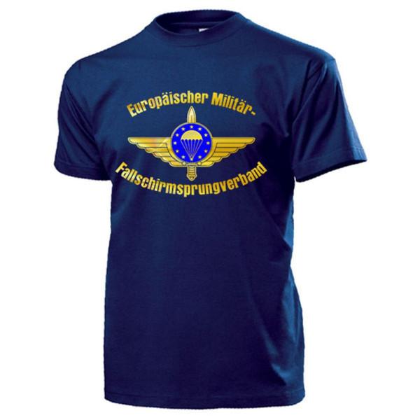 Europäischer Militär Fallschirmsprungverband European Paratrooper T Shirt #17318