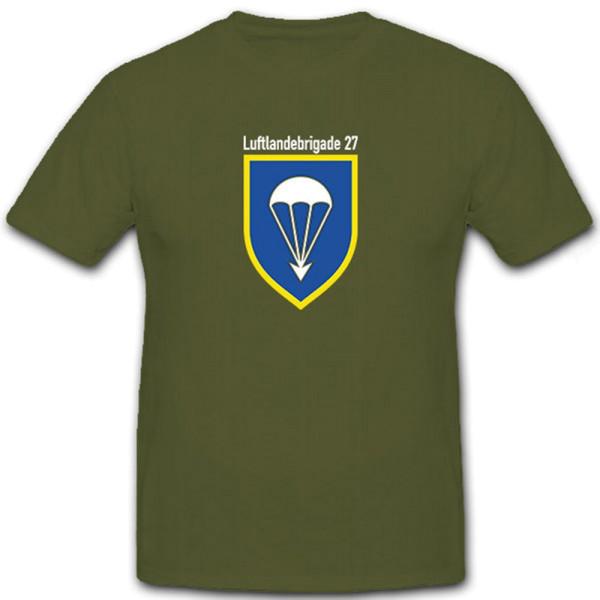 Luftlandebrigade 27 LLBrig27 Bundeswehr Militä Deutschland - T Shirt #6746
