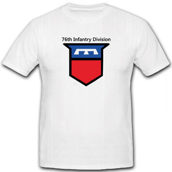 76th Infantry Division WW1&WW2 US Army - T Shirt #12399