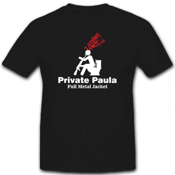 Private Paula Full Metal Jacket 7,62mm Krieg Film Militär Spaß - T Shirt #8620