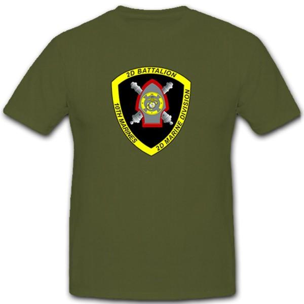 2nd Battalion 10th Marines Us United States Artillerie Wappen T Shirt #12142