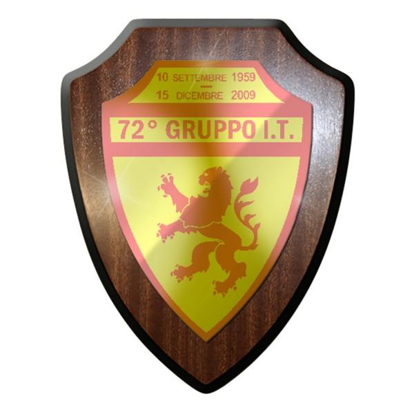 Wappenschild / Wandschild - 72° Gruppo It Wappen Italien Militär Gruppe#7697