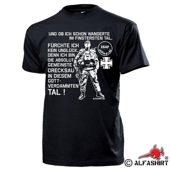 Und ob ich schon wanderte im finsteren Tal Deutscher Soldat - T Shirt #15838