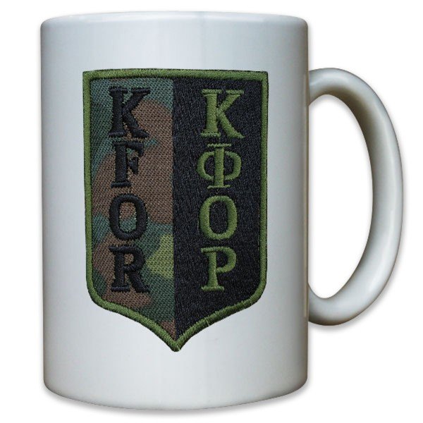 Abzeichen KFOR Kosovo Forces Einsatz Ausland BW Bundeswehr - Tasse #10938