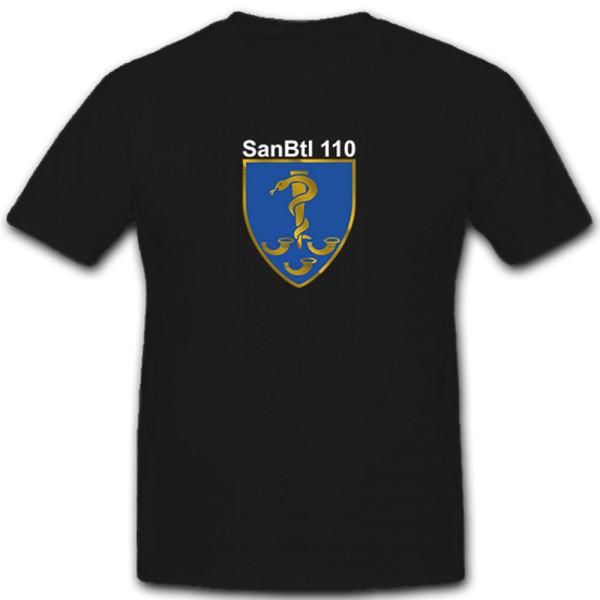 SanBtl 110 Sanitätsdienst Sanitätsbataillon Sanitäter Bw - T Shirt #5595