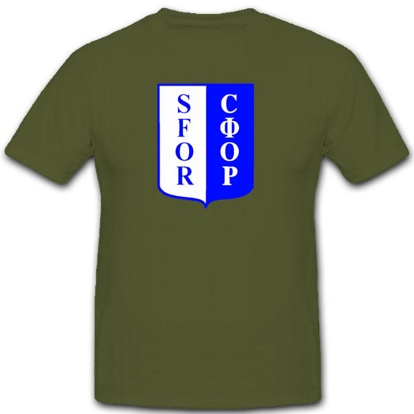 SFOR Einsatzkontingent Bundeswehr Auslandeinsatz Balkan Bosnien T Shirt #1919