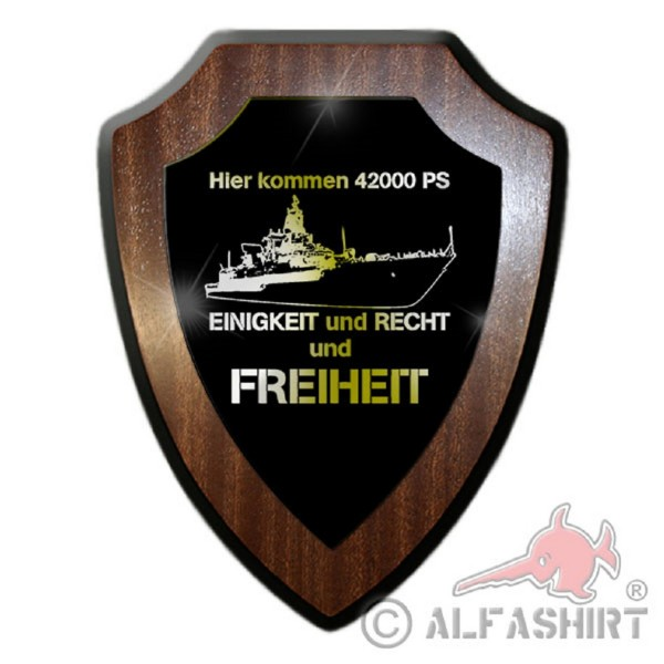 Escutcheon / Wall Plate - Here come 42000 PS UNITY and LAW and FREEDOM ship frigate Bundeswehr Marine Germany Military Humor Fun # 18879
